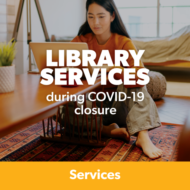 Graphic: Library Services During COVID-19 Closure